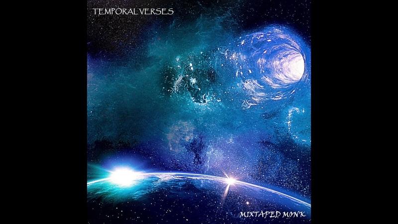 Mixtaped Monk Temporal Verses Full Album