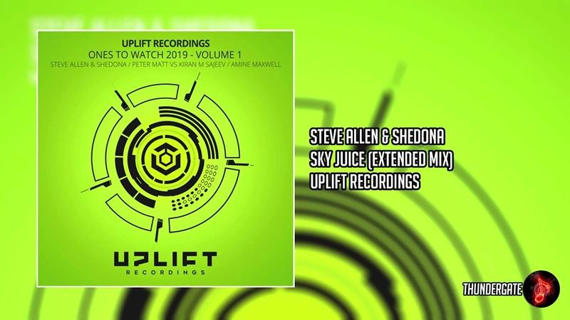 Steve Allen Shedona - Sky Juice (Extended Mix) |Uplift Recordings|