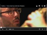 Hatikva   Yaron Herman &amp Emile Parisien