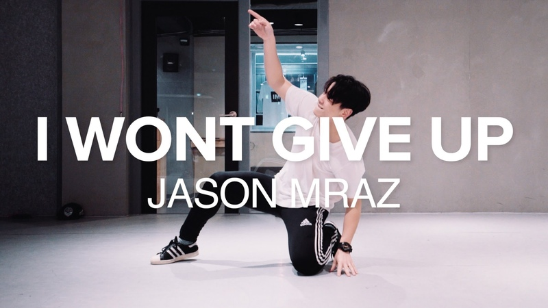 I Wont Give Up - Jason Mraz J Ho Choreography