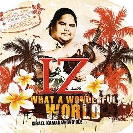 Israel Kamakawiwo'ole альбом What A Wonderful World