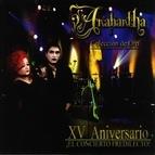 Anabantha альбом XV Aniversario (Colección de Oro) [¡El Concierto Predilecto!]