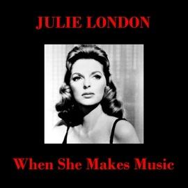 Julie London альбом When She Makes Music