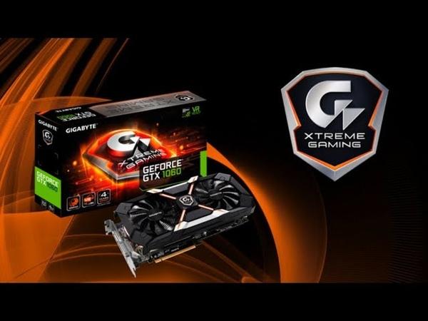 Распаковка видеокарты GIGABYTE GeForce GTX 1060 XTREME GAMING 6G