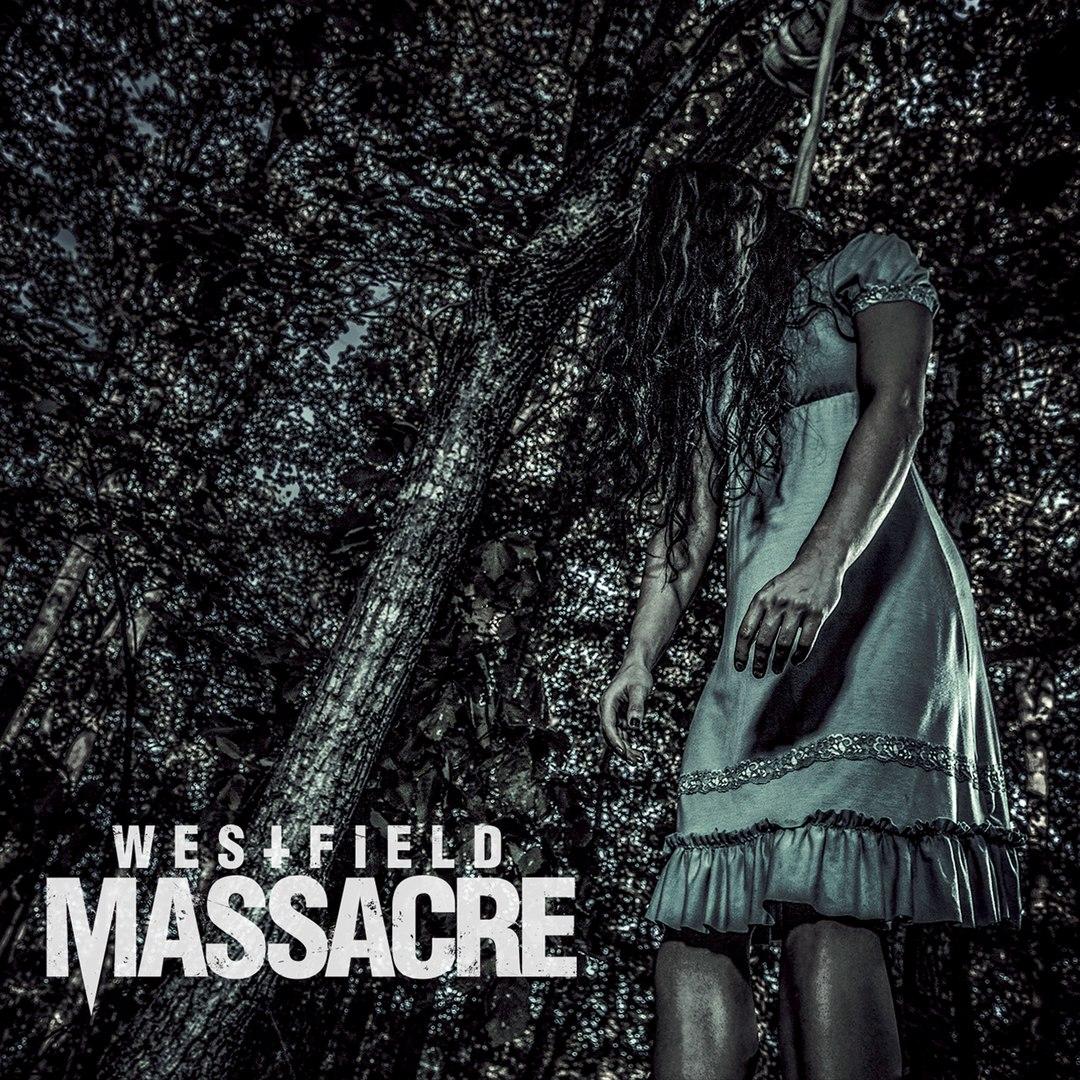 Westfield Massacre - Westfiled Massacre (2016)