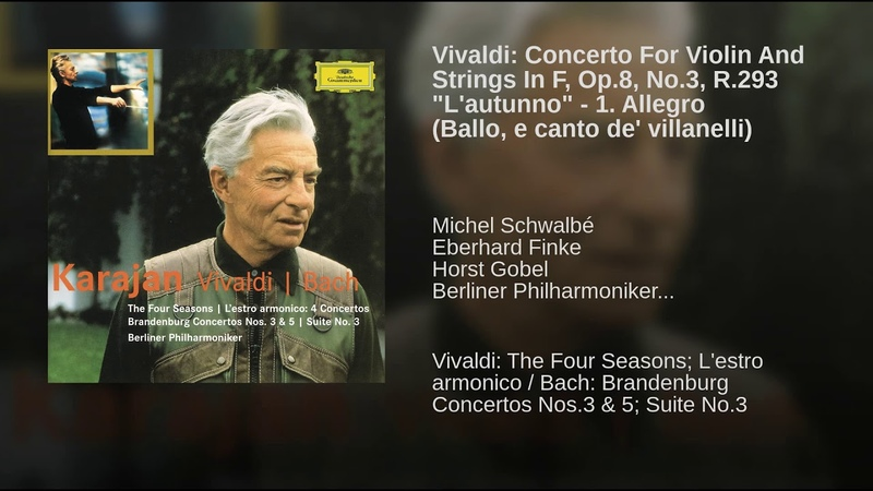 Vivaldi Concerto For Violin And Strings In F, Op.8, No.3, R.293 Lautunno - 1. Allegro...