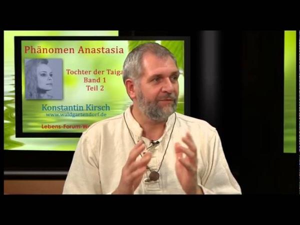 Phänomen Anastasia - Band 1, Teil 2 - Anastasia, Tochter der Taiga