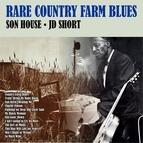 son house альбом Rare Country Farm Blues