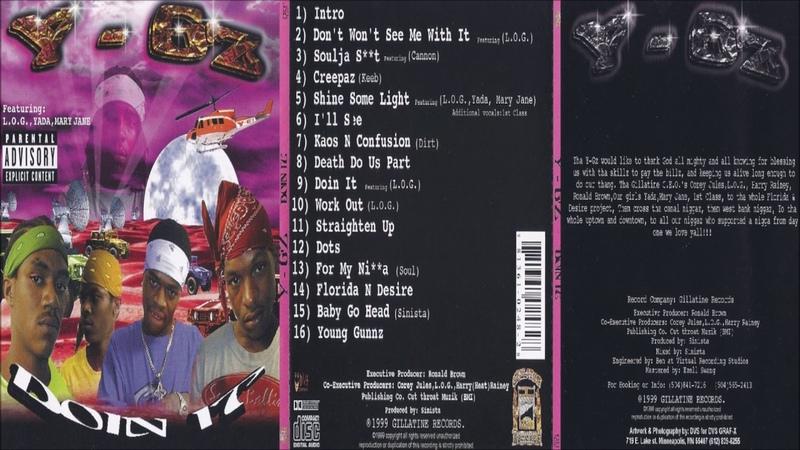 Y-G'z - Doin It 1999 FULL CD (NEW ORLEANS, LA)