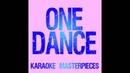 One Dance Originally by Drake feat Wizkid Kyla Instrumental Karaoke COVER Drum Loop