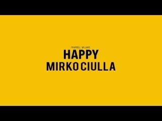Happy - Pharrell Williams - Mirko Ciulla (official video music cover)