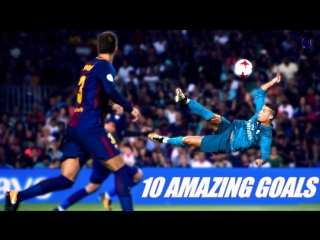 Cristiano Ronaldo The Best - 10 OUTRAGEOUS GOALS IN 2017