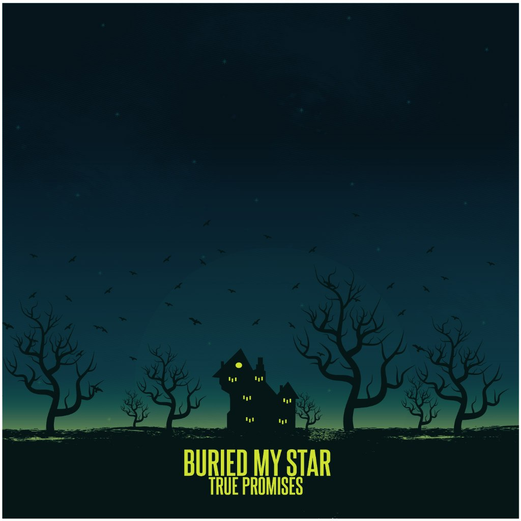 Buried My Star - True Promises [EP] (2012)