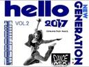 Hello 2017 Vol 2 Megamix Chwaster Mixx New Generation Euro Dance New Italo Disco