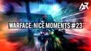 Warface: Nice Moments 23