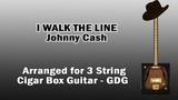I Walk The Line - Johnny Cash - Cigar Box Guitar - Tab - Chords