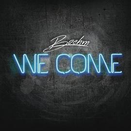 Boehm альбом We Come