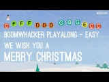 We Wish You a Merry Christmas - Boomwhackers Easy