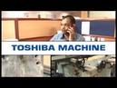 Toshiba Machine in India