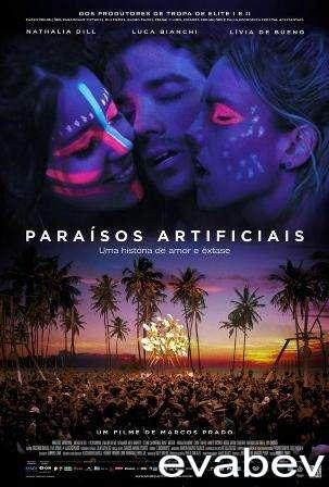 Искусственный рай / Paraísos Artificiais смотреть