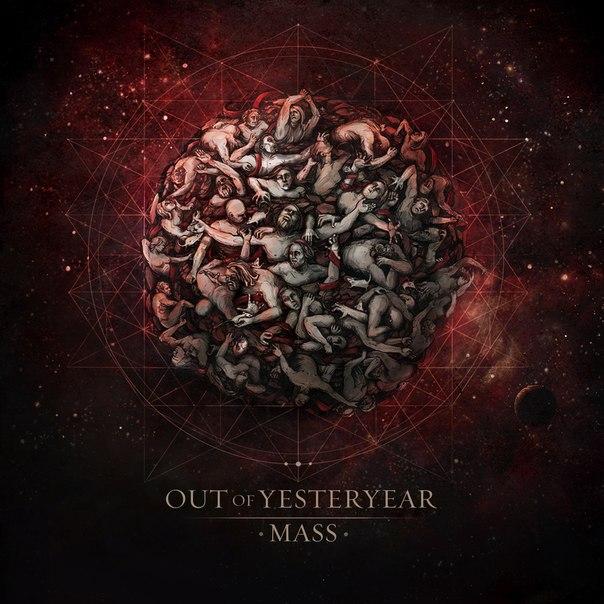 Новый альбом OUT OF YESTERYEAR - Mass (2013)
