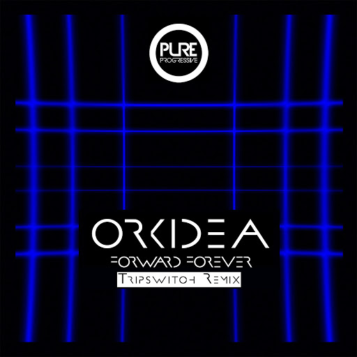 Orkidea альбом Forward Forever (Tripswitch Remix)