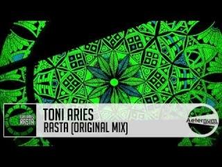 Toni Aries - Rasta (Original Mix) [Aeternum Records]