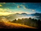 ELECTROMAN feat DYATHON-Apologize (Drum 'n' Bass Remix)
