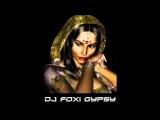Dj Foxi Gypsy Mix 2013