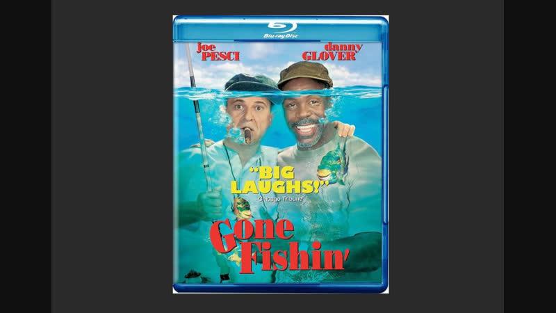 На рыбалку Gone Fishin 1997 Живов BDRip HD 1080