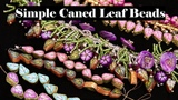 Simple Caned Leaf Beads