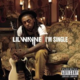Lil' Wayne альбом I'm Single