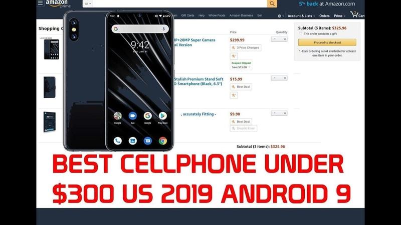 Best Cellphone 2019 Under 300 Dollars US 6GB RAM 128GB ROM