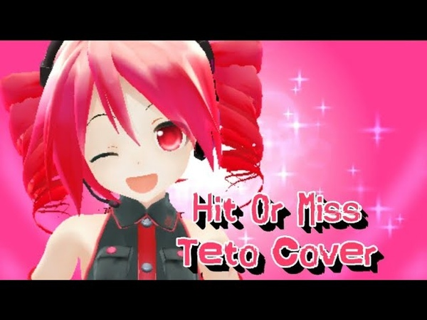 【UTAU】Hit or Miss【重音テト/Kasane Teto English】(MMD PV)