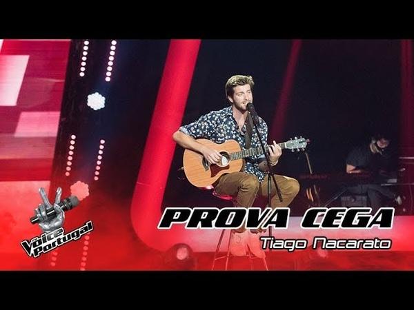 """Tiago Nacarato Onde Anda Você"""" Prova Cega The Voice Portugal"""