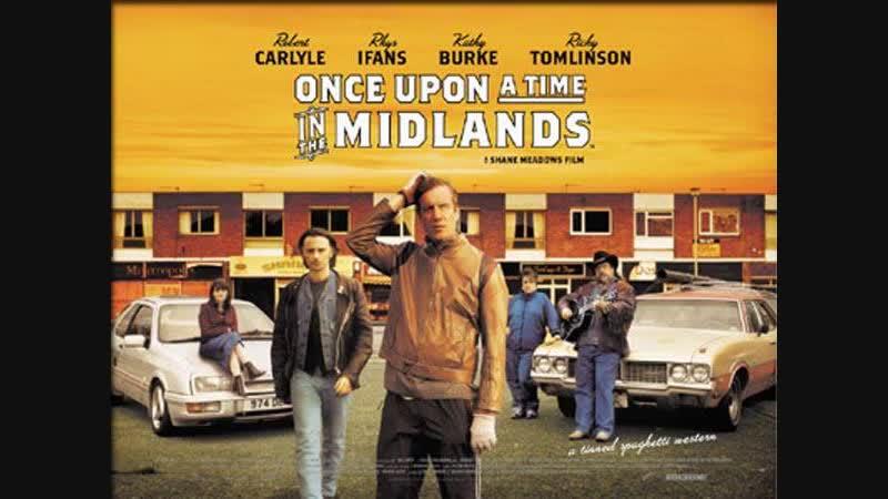 Однажды в Средней Англии Once Upon a Time in the Midlands (2002)