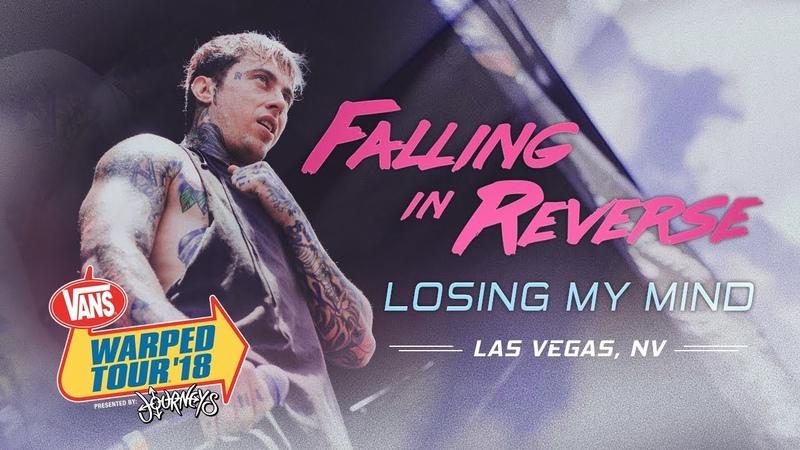 Falling In Reverse - Losing My Mind LIVE! Vans Warped Tour 2018