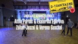 D-Town Swing 2017 Jack&ampJill Advanced Final Attila Partos &amp Ekaterina Egorova und Zoltan Jaszai &amp Verena Guschal