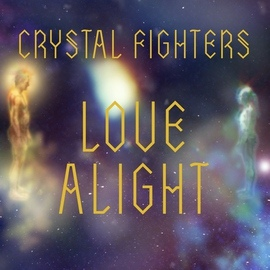 Crystal Fighters альбом Love Alight