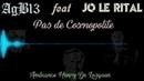 AgB13 feat Jo le rital Pas de cosmopolite ambiance Henry De Lesquen prod AgB13