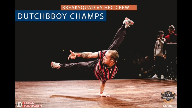 Breaksquad vs HFC FINAL DutchBBoy Champs 2018