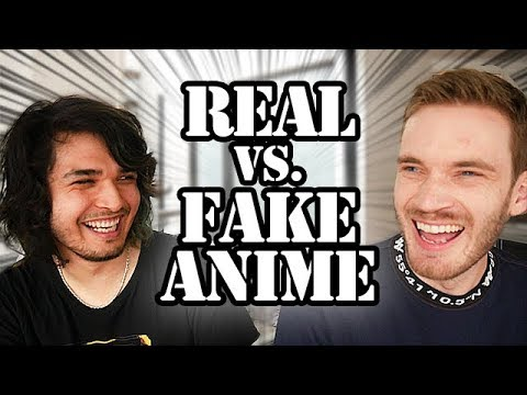 REAL VS. FAKE ANIME CHALLENGE (feat. PewDiePie)