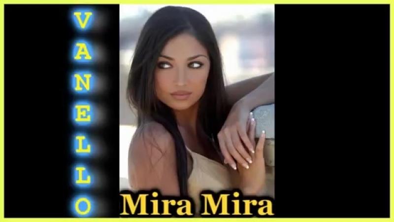 Vanello Mira Mira Extended Euro Mix 2014 mp4