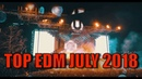 Top 20 EDM Songs of July 2018 (Week of July 21)