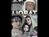 Ijobat (Ozbek kino 2014)