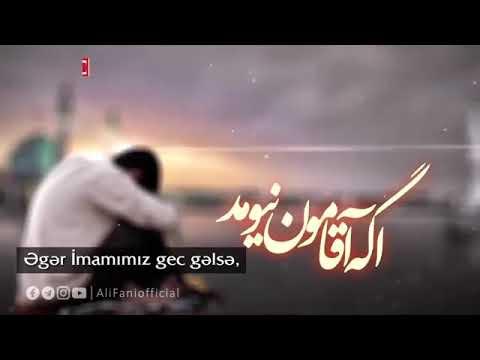 Gəl ey Məhdi (e.f) - Əli Fani. (yeni)