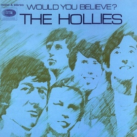 The Hollies альбом Would You Believe