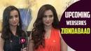 Sanaya Irani Sana Khan Excited For Their Upcoming Web Series Zindabaad Exclusive