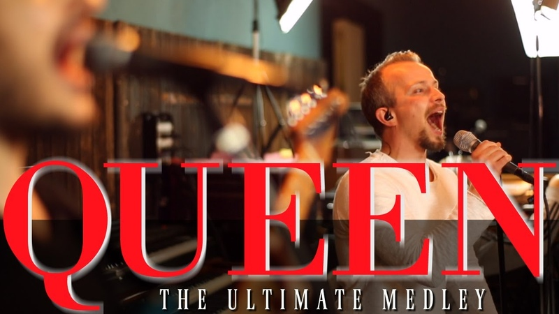 The Ultimate Queen Medley (Bohemian Rhapsody, Dont Stop Me Now, We Are the Champions, etc.)