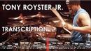 Tony Royster Jr. Drum Solo Transcription